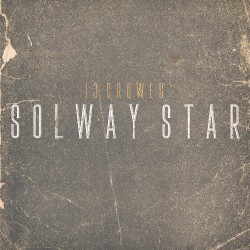 13 Crowes - Solway Star - CD