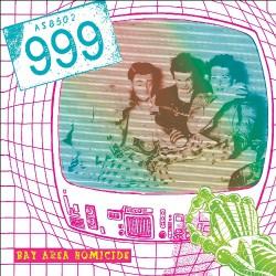 999 - Bay Area Homicide - LP COLOURED