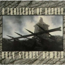 A Challenge Of Honour - Only Stones remain - CD