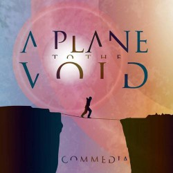 A Plane To The Void - Commedia - CD DIGIPAK