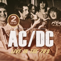AC/DC - Live In The 70s - Radio Broadcasts - DOUBLE CD