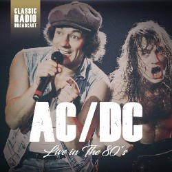 AC/DC - Live In The 80's - Radio Broadcast - CD