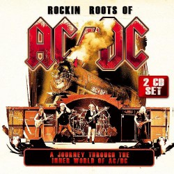 AC/DC - Rockin' Roots Of AC/DC - DOUBLE CD