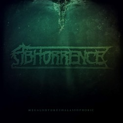 Abhorrence - Megalohydrothalassophobic - LP