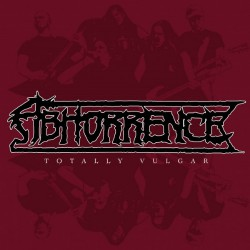Abhorrence - Totally Vulgar - Live At Tuska Open Air 2013 - LP