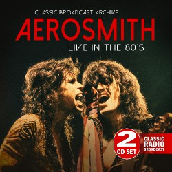 Aerosmith - Live In The 80's - DOUBLE CD