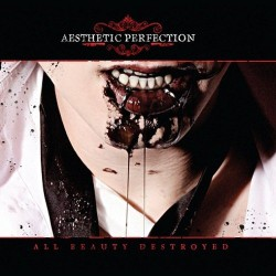 Aesthetic Perfection - All Beauty Destroyed - 2CD DIGIPAK