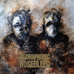 Agoraphobic Nosebleed - Arc - CD