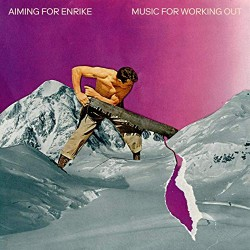 Aiming For Enrike - Music For Working Out - LP