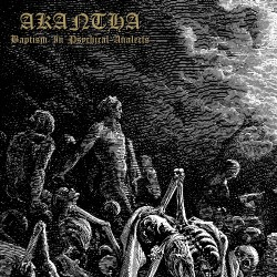 Akantha - Baptism In Psychical Analects - LP