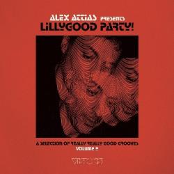 Alex Attias - Alex Attias Presents LillyGood Party Vol. 2 - DOUBLE LP Gatefold