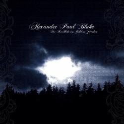 Alexander Paul Blake - Die Ruckkehr Ins Goldene Zeitalter - CD