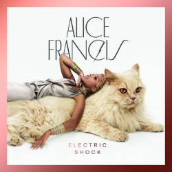 Alice Francis - Electric Shock - CD DIGIPAK