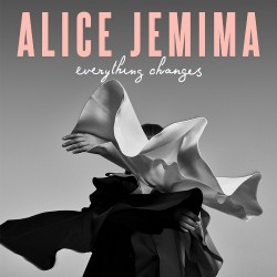 Alice Jemima - Everything Changes - CD DIGIPAK
