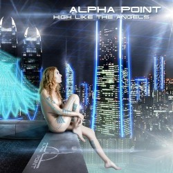 Alpha Point - High Like the Angels - CD SUPER JEWEL