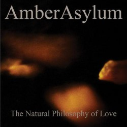 Amber Asylum - The Natural Philosophy Of Love - CD DIGISLEEVE