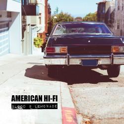 American Hi-Fi - Blood and Lemonade - CD