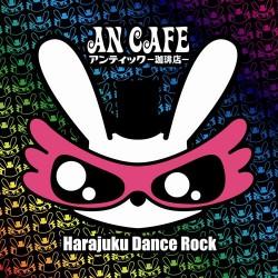 An Cafe - Harajuku Dance Rock - CD + DVD