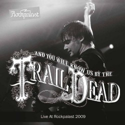 And You Will Know Us By The Trail Of Dead - Live at Rockpalast 2009 - DOUBLE LP Gatefold