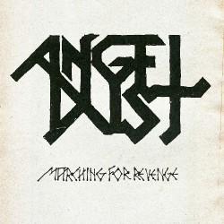 Angel Dust - Marching For Revenge - LP
