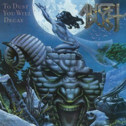 Angel Dust - To Dust You Will Decay - CD SLIPCASE