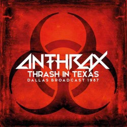 Anthrax - Thrash In Texas - DOUBLE LP GATEFOLD COLOURED