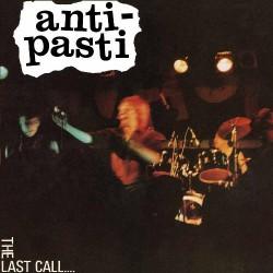 Anti-Pasti - The Last Call - CD