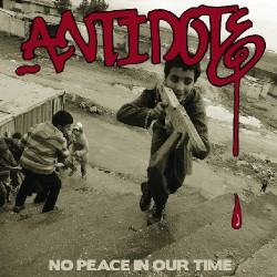 Antidote - No Peace in Our Time - CD