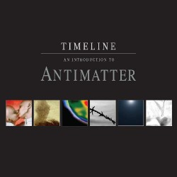 Antimatter - Timeline - An Introduction to Antimatter - CD