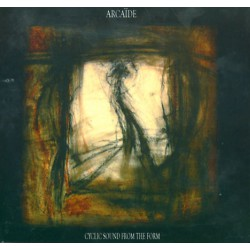 Arcaïde - Cyclic Sound from the Form - CD DIGISLEEVE
