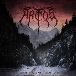 Arctos - Beyond The Grasp Of Mortal Hands - CD DIGIPAK