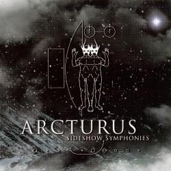 Arcturus - Sideshow Symphonies - CD