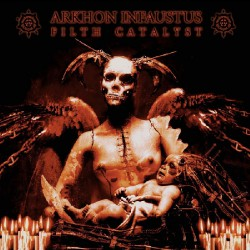 Arkhon Infaustus - Filth Catalyst - CD