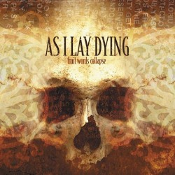 As I Lay Dying - Frail Words Collapse - CD