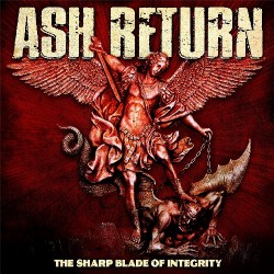 Ash Return - The Sharp Blade Of Integrity - CD DIGIPAK