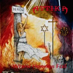 Attika - When Heroes Fall - LP