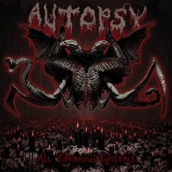 Autopsy - All Tomorrow's Funerals - CD DIGIBOOK