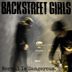 Backstreet Girls - Normal Is Dangerous - CD