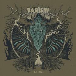 Barishi - Old Smoke - CD DIGIPAK + Digital