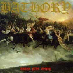 Bathory - Blood Fire Death - LP