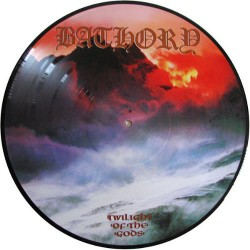 Bathory - Twilight Of The Gods - LP PICTURE