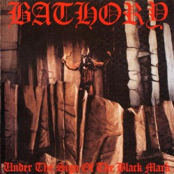 Bathory - Under The Sign Of The Black Mark - CD