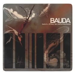 Bauda - Euphoria...Of Flesh, Men and the great Escape - CD DIGIPAK