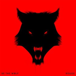 Be The Wolf - Rouge - CD DIGIPAK