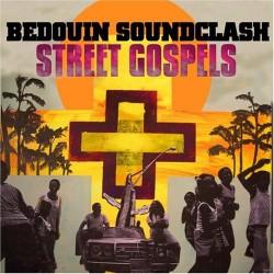 Bedouin Soundclash - Street Gospels - CD