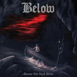 Below - Across The Dark River - CD