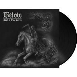 Below - Upon A Pale Horse - LP