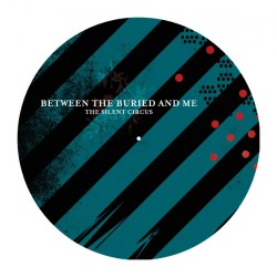 Between The Buried And Me - The Silent Circus - SLIPMAT