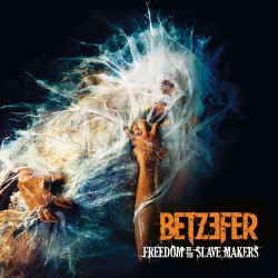 Betzefer - Freedom To The Slave Makers LTD Edition - CD DIGIPAK