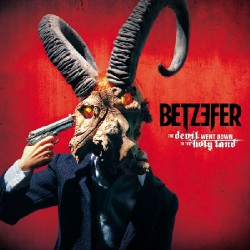 Betzefer - The Devil Went Down to the Holy Land - LP + CD
